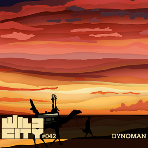 Wild City #042 - Dynoman