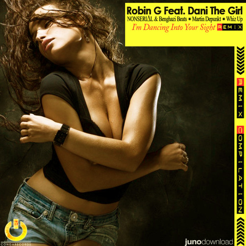 [Remix] ROBIN G feat DANI THE GIRL - I'm Dancing Into Your Sight [The contest it's ended]