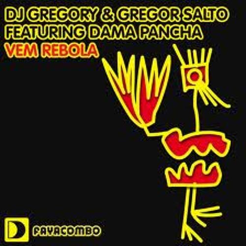 Dj Gregory & Gregor Salto Feat. Dama Pancha - Vem Rebola 2013 (Ankle Freakz Damn Remix )