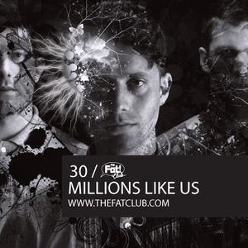 The Fat! Club Mix 030 - Millions Like Us