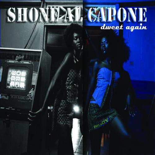 SHONE ALCAPONE DWEET AGAIN