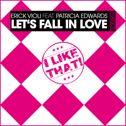 Erick Violi feat. Patricia Edwards - Let's Fall in Love [REMIXES TEASER]