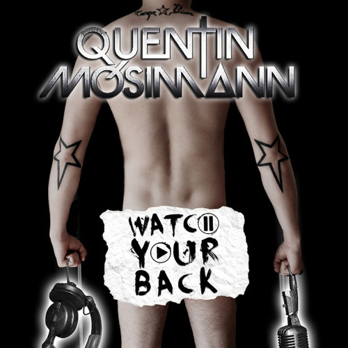 Quentin Mosimann - Watching Your Back (HALL & ZANFA Bootleg) ***Free Download***