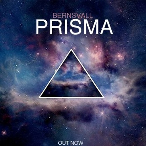 Bernsvall - Prisma (Original Mix) [NOT SIGNED] *FREE DOWNLOAD*