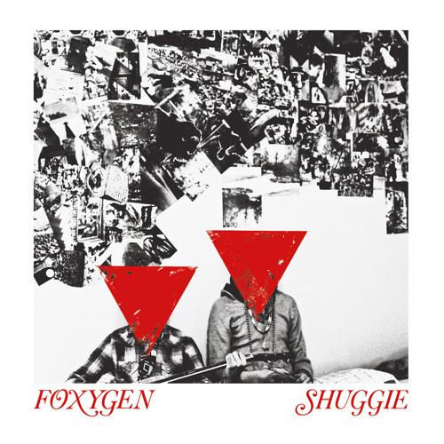 Foxygen - Shuggie