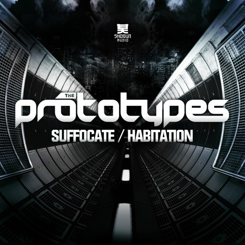 The Prototypes - Habitation