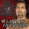 WWE - Land Of Five Rivers (The Great Khali) [feat. Panjabi MC]