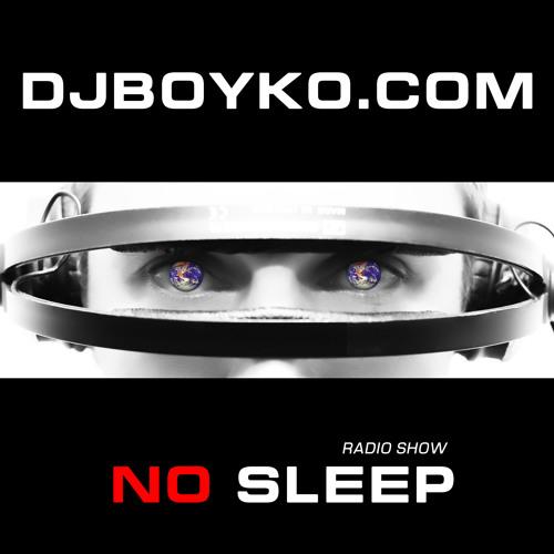 NO SLEEP with DJ BOYKO (podcast 237)