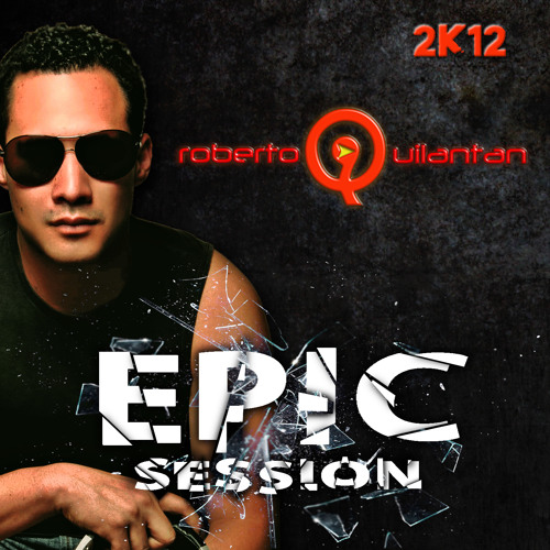 Epic by Roberto Quilantan Session