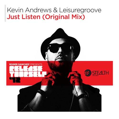 Kevin Andrews & Leisuregroove - Just Listen