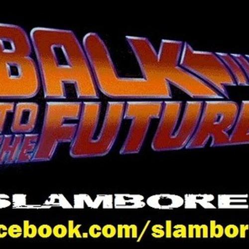 Slamboree-Balk To The Future ( SuperStereo Remix)