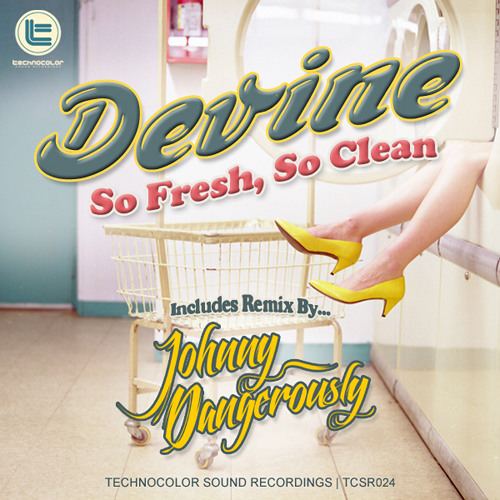 Devine - So Fresh, So Clean (FREE PREVIEW) Coming Out 11.21.12 - Remix by Johnny Dangerously