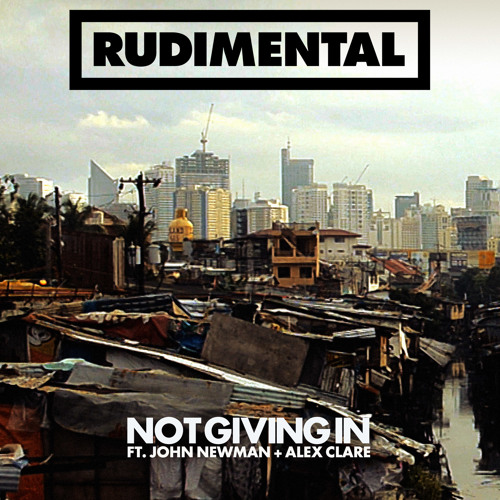 Not Giving In (feat. John Newman & Alex Clare) (Loadstar Remix)