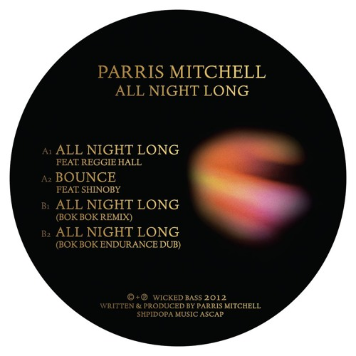 "Parris Mitchell feat. Reggie Hall - All Night Long EP w/ Bok Bok remixes (12"")"