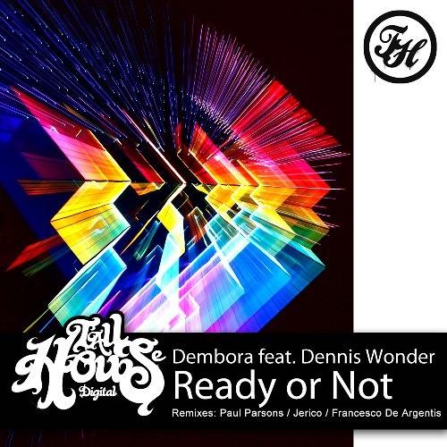 Dembora feat. Dennis Wonder - Ready or Not (Paul Parsons Dub)