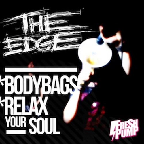 The Edge - Relax Your Soul
