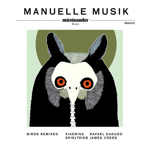 "Manuelle Musik ""Birds Remixed"" EP / MM003 Previews"