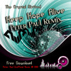 The Cristal Method - Keep Hope Alive (Peter Paul Remix)   FREE TUNE!!!