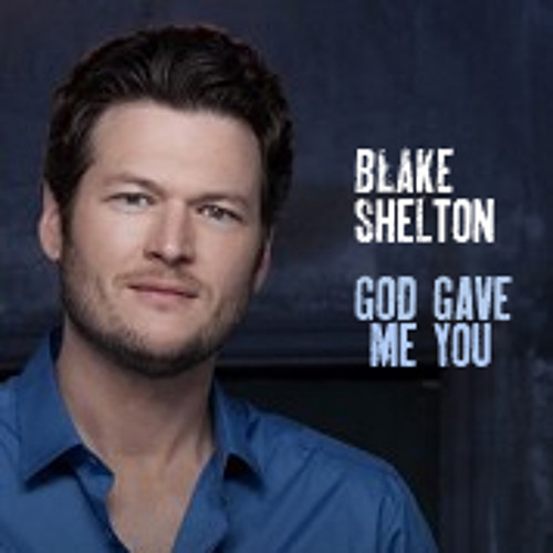 God Gave Me You - Blake Shelton (Cover)