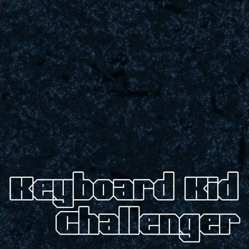 Keyboard Kid - Challenger