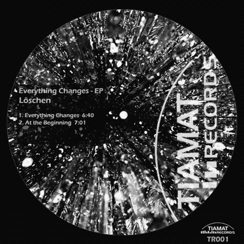 Löschen - Everything changes - [Tiamat Records]