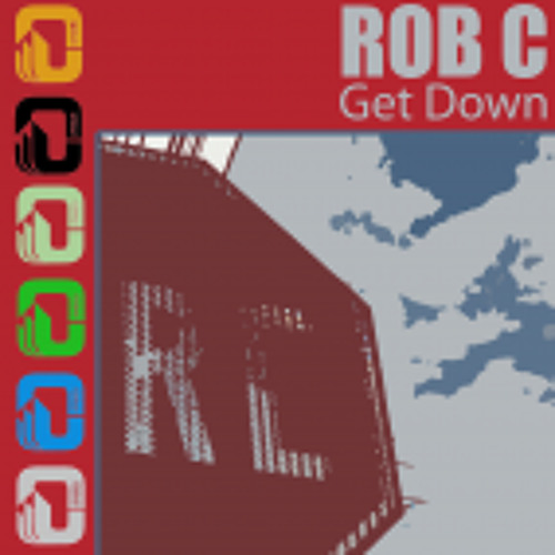 Rob C - Get Down (Sample) OUT NOW ON BEATPORT VECTORECORDS