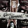 Clash of Damned Vol. I Promo Mix
