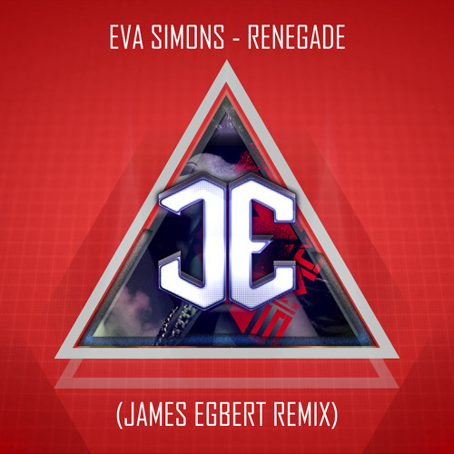 Eva Simons - Renegade (James Egbert Remix)