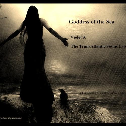 Goddess of the Sea - Violet Alexandre & Paul Mahabir