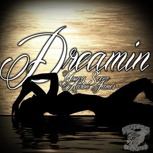 "Aaron James & YS - ""Dreamin"""