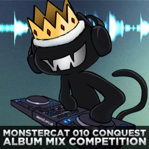 Monstercat 010 - Conquest Album Mix Competition - CaineM