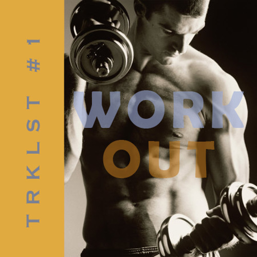 Galon - Work out tracklist#1