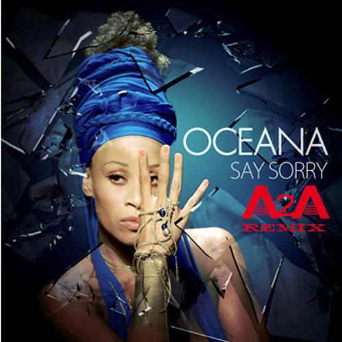 oceana say sorry