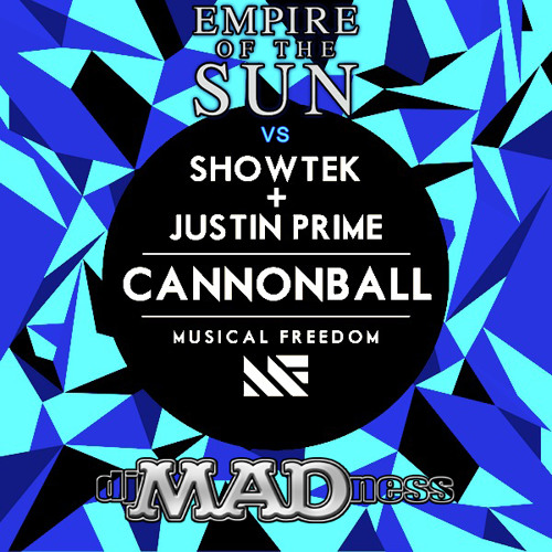ELECTRO | Walking On a Dream x Cannonball (MADness Bootleg)