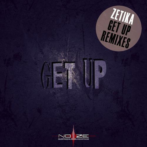 Zetika - Get Up (Pierce G Remix) [NOIZE] **Out Now**