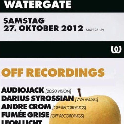 LIVE AT WATERGATE BERLIN - DARIUS SYROSSIAN (OFF Recordings party) October 2012