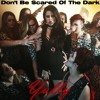 Dont Be Scared Of The Dark - Yully (HQ)