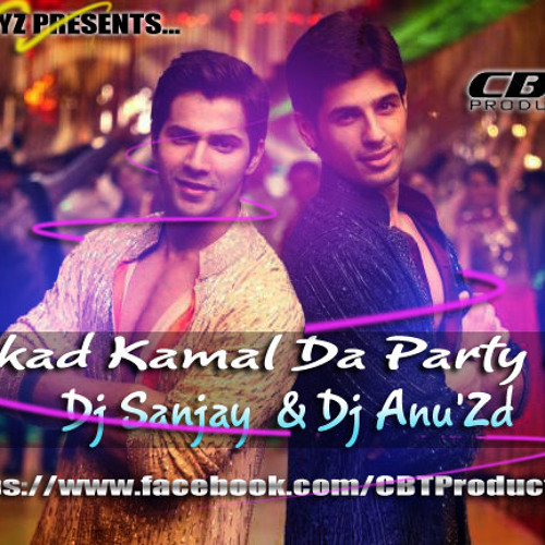Kukkad Kamal Da Party Mix [Dj Sanjay &