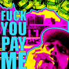 VINNEYMAN - FUCK YOU PAY ME (free mp3 download)