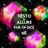 Tiësto & Allure vs Katy Perry - Fireworks of Dice (Loco Borracho & Feru Mian Vocal Edit)