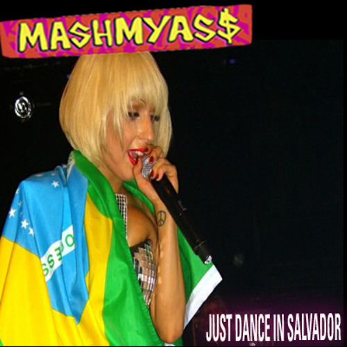 Just Dance In Salvador (Lady Gaga vs. Netinho)