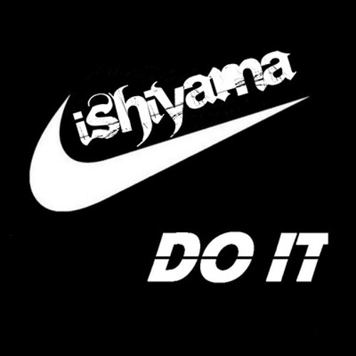 Ishiyama - Do It (Dj Surf Rmx)