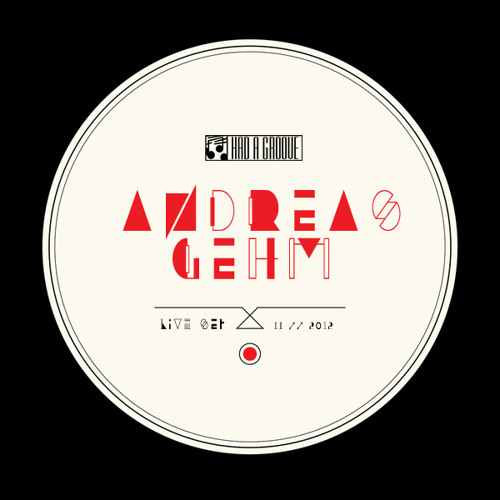 HAD A GROOVE PODCAST #1 // ANDREAS GEHM // LIVE SET
