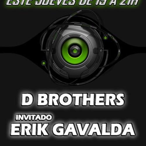 Sesiion Tekno X-perience Erik Gavalda & D-Brothers
