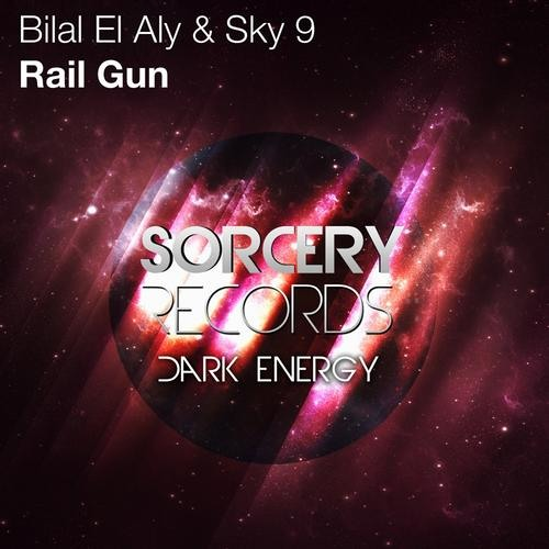Bilal El Aly & Sky9 - Railgun (Steve Haines Remix) [Sorcery Records]