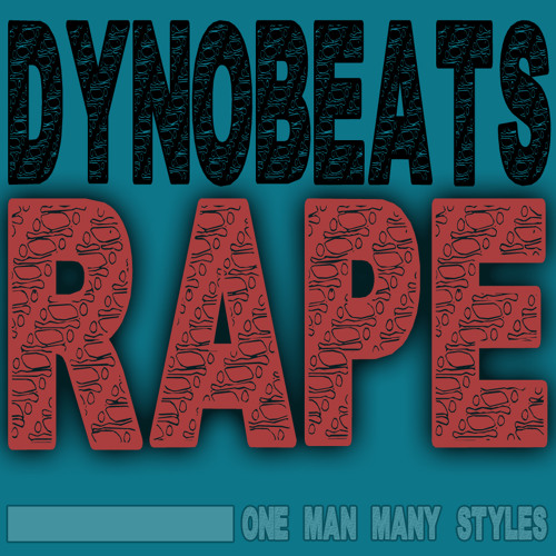 DynoBeats - Rape