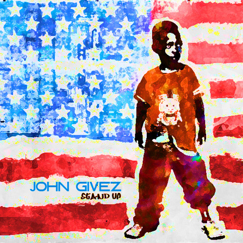 John Givez - Stand Up Guy