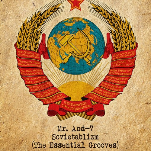 Mr. And-7 - Sovietablizm (The Essential Grooves)