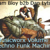 Adam Bloy & Dan Lytollis - Techno Funk Machine (Musicworx Volume 2)