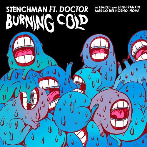 Burning Cold by Stenchman ft. Doctor (High Rankin Remix)